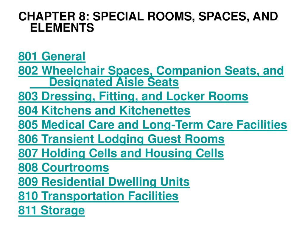 CHAPTER 8: SPECIAL ROOMS, SPACES, AND ELEMENTS