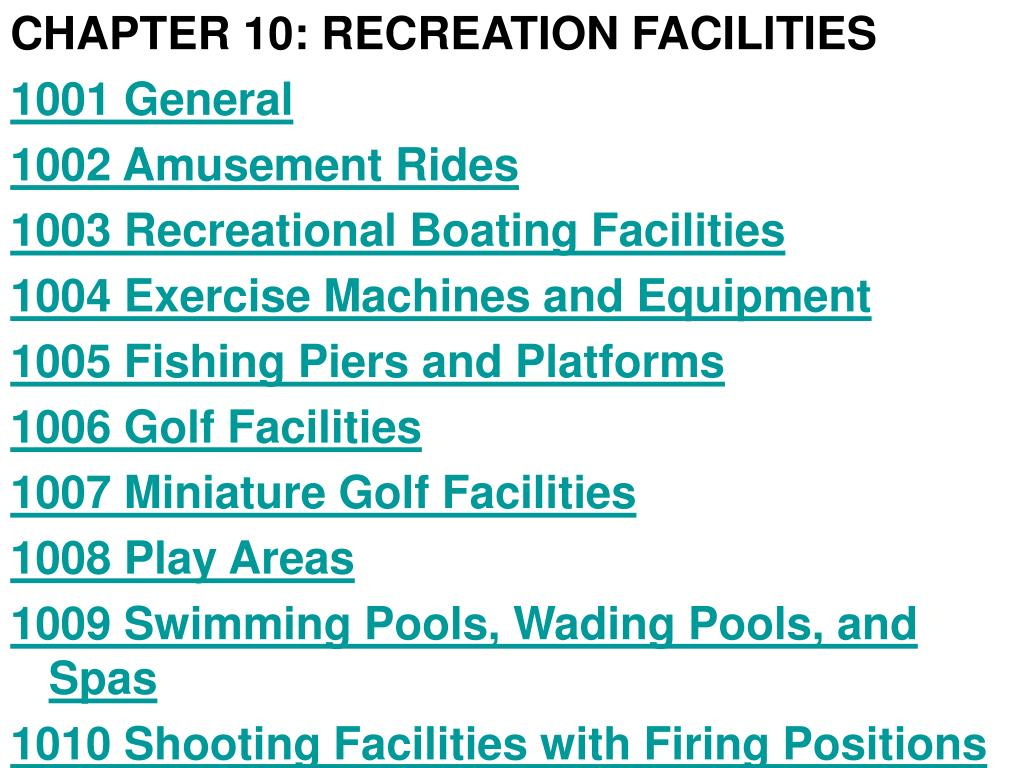 CHAPTER 10: RECREATION FACILITIES