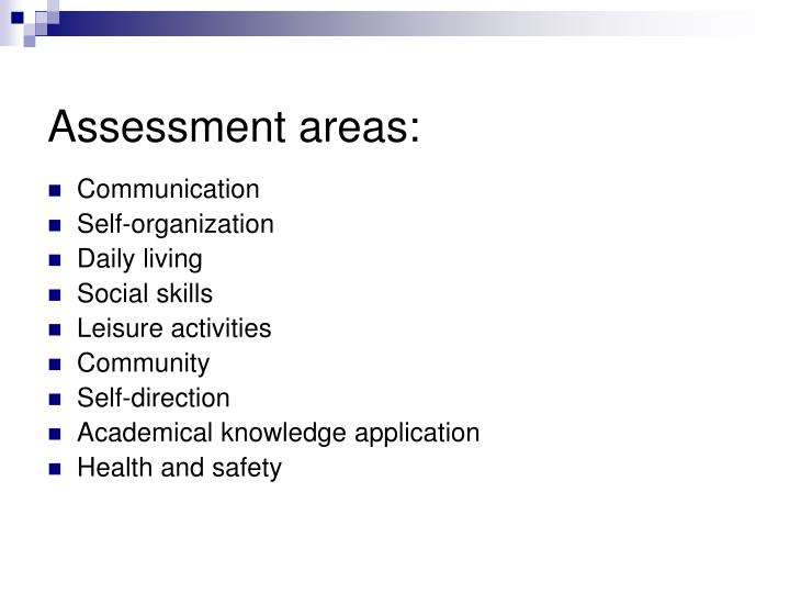 Assessment areas: