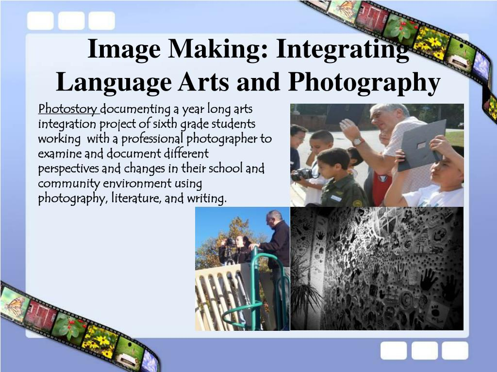 Image Making: Integrating Language Arts and Photography