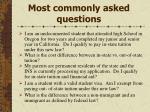 most commonly asked questions