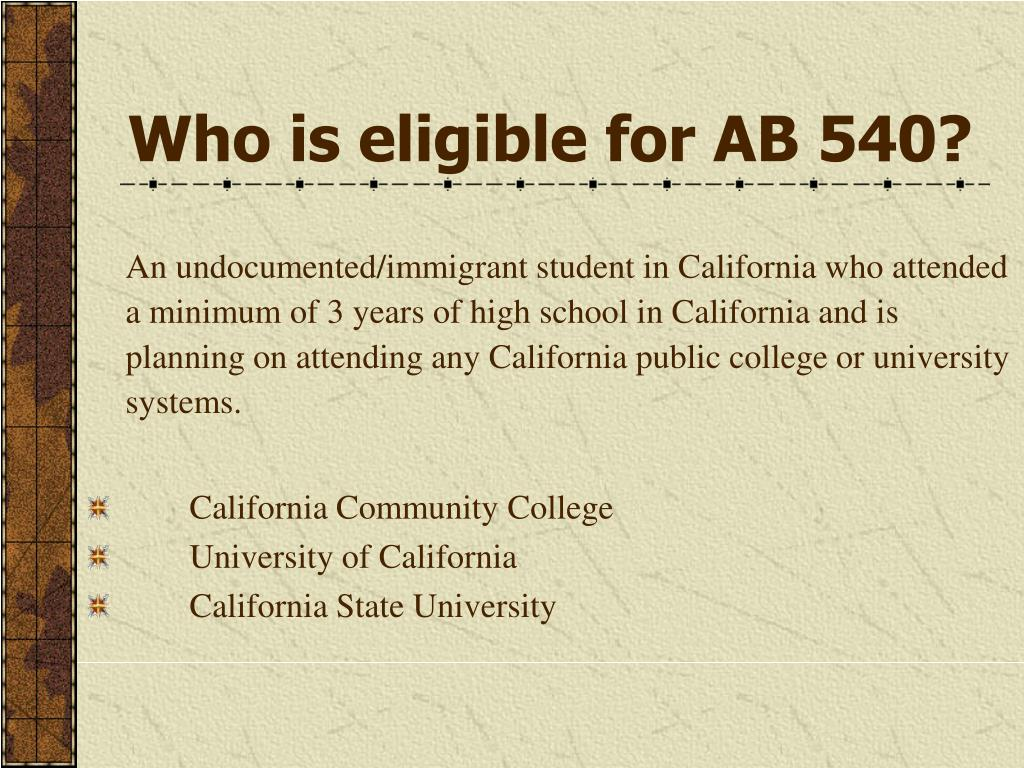 Who is eligible for AB 540?
