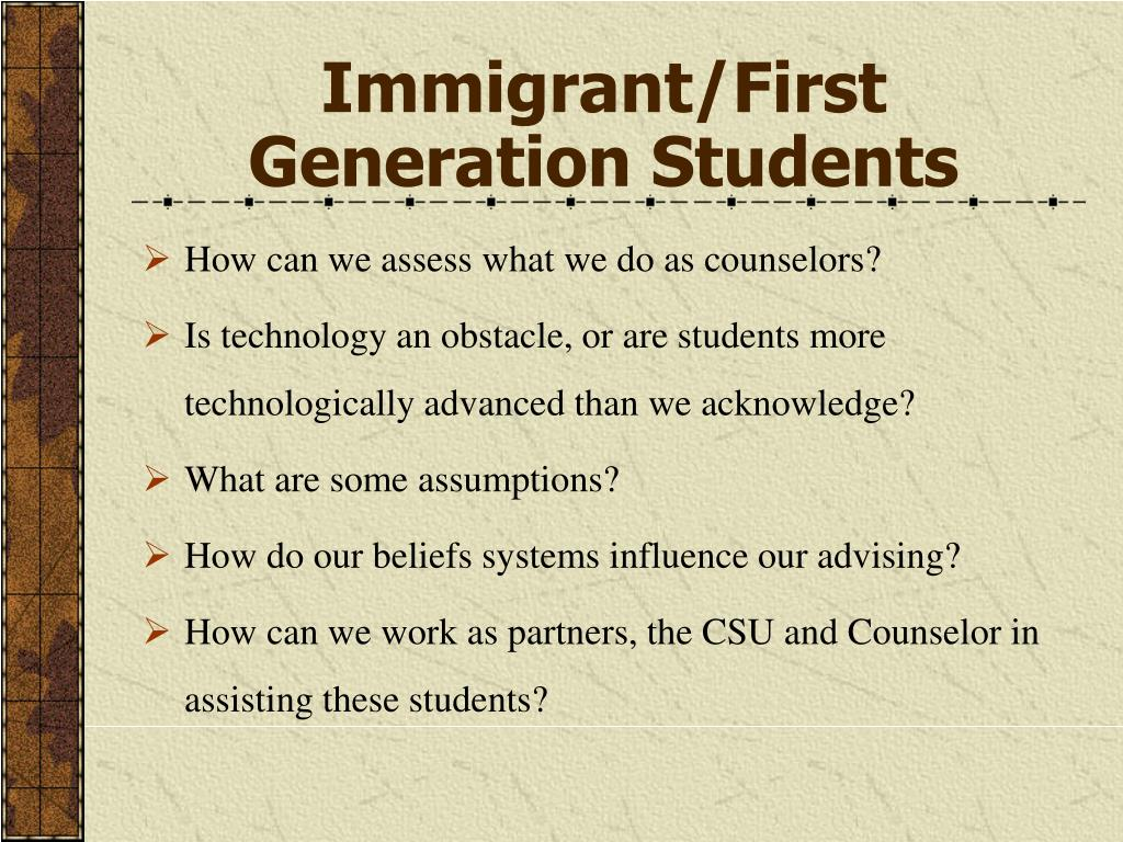 Immigrant/First Generation Students