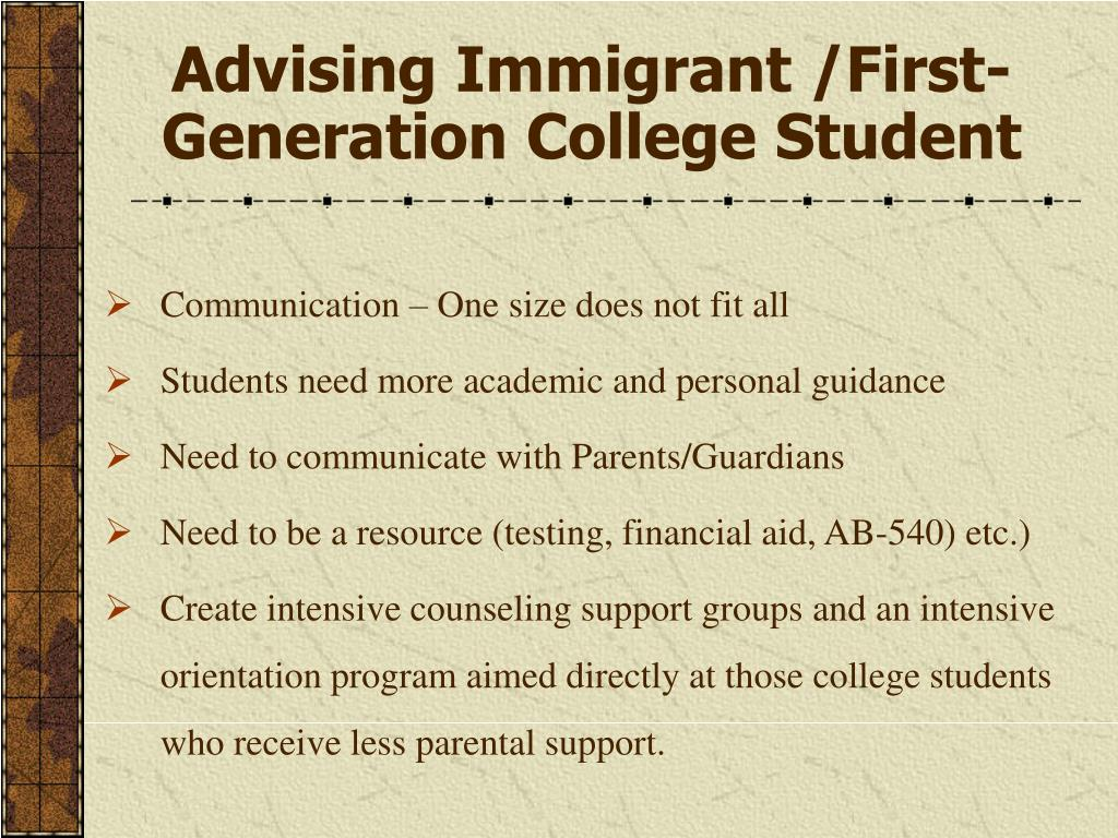 Advising Immigrant /First-Generation College Student