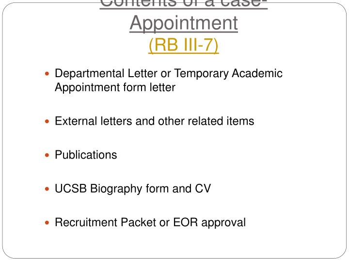 Contents of a case- Appointment