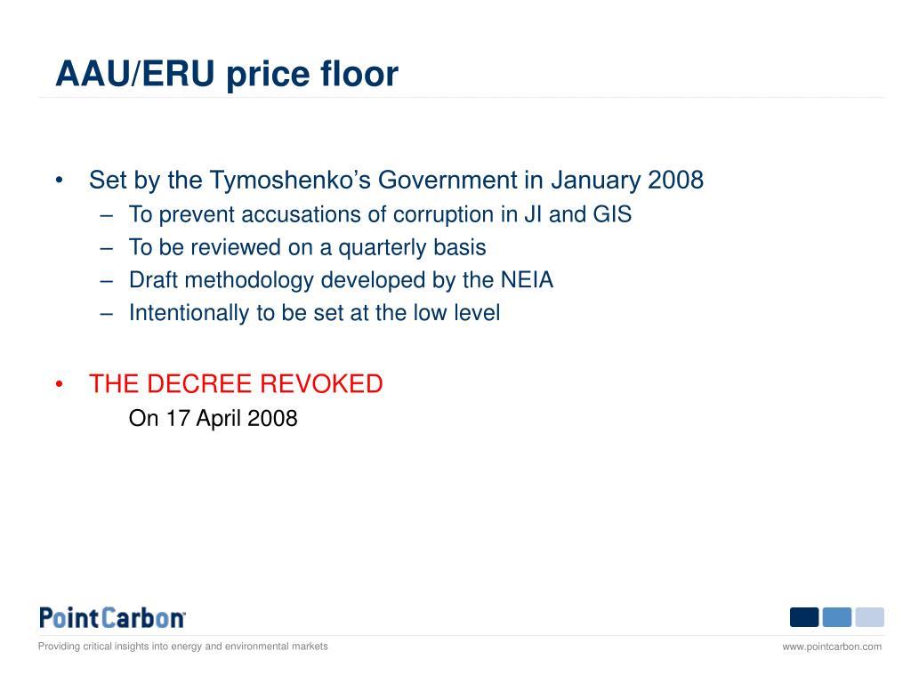 AAU/ERU price floor