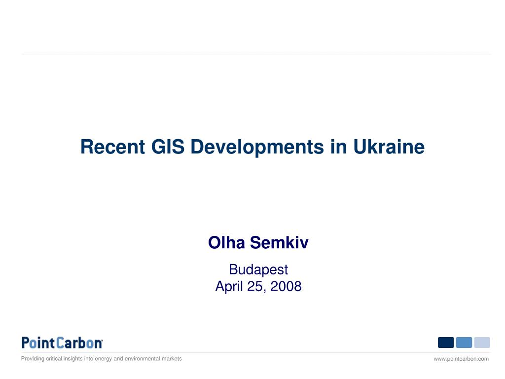 recent gis developments in ukraine
