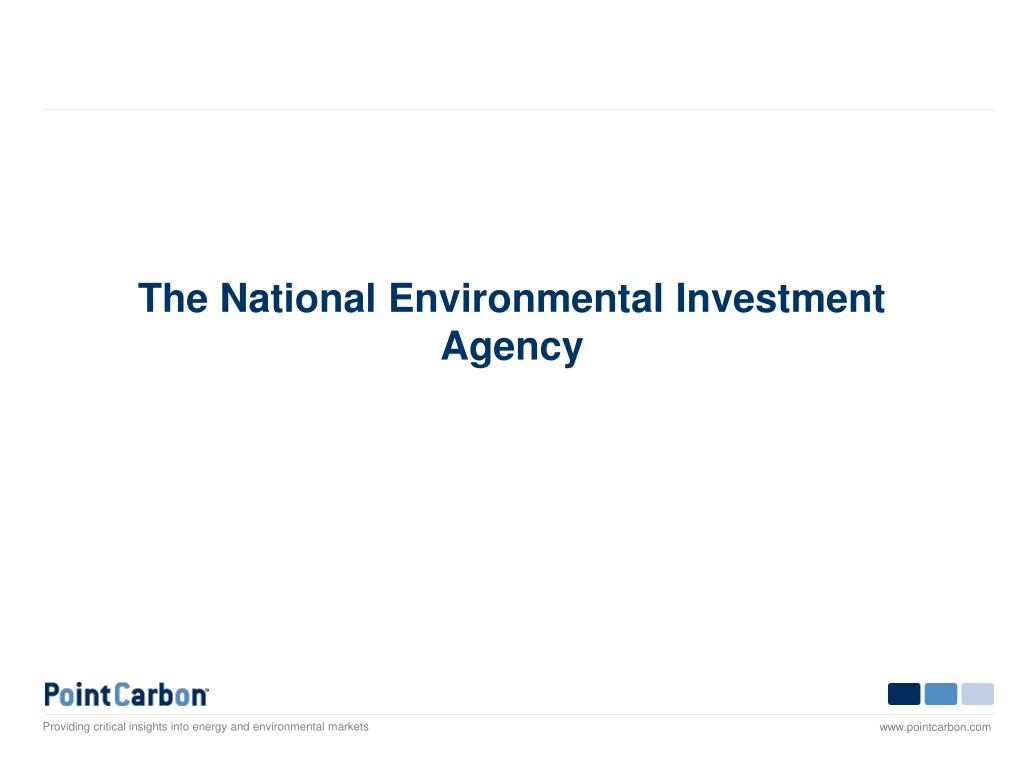 The National Environmental Investment Agency