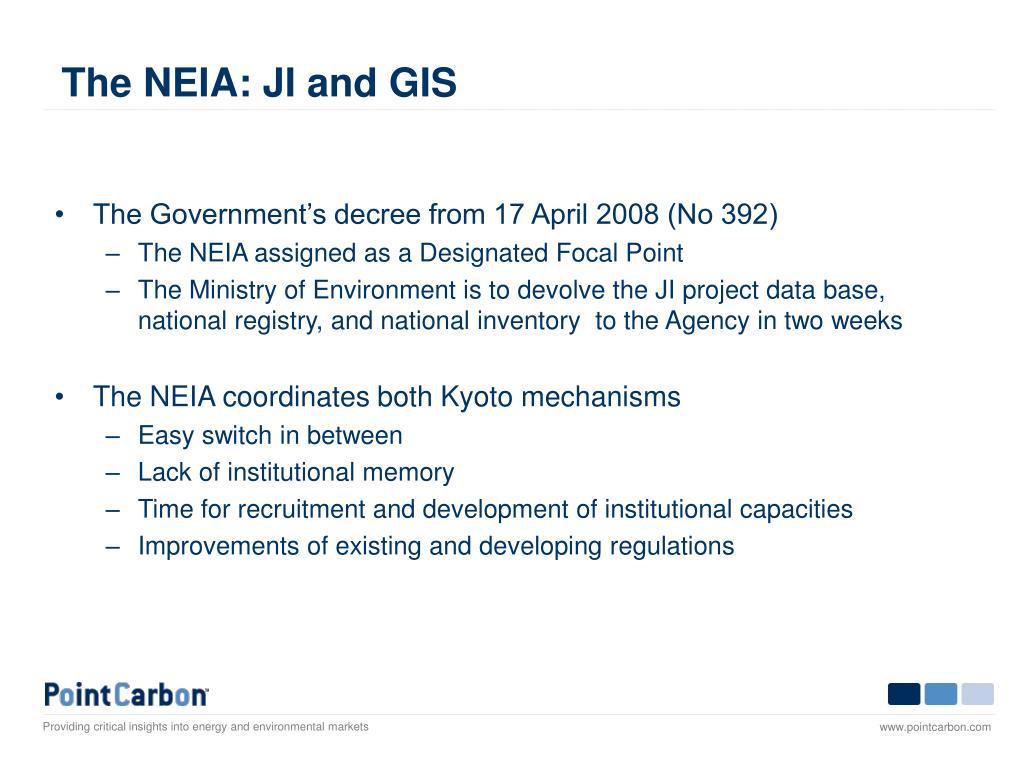 The NEIA: JI and GIS