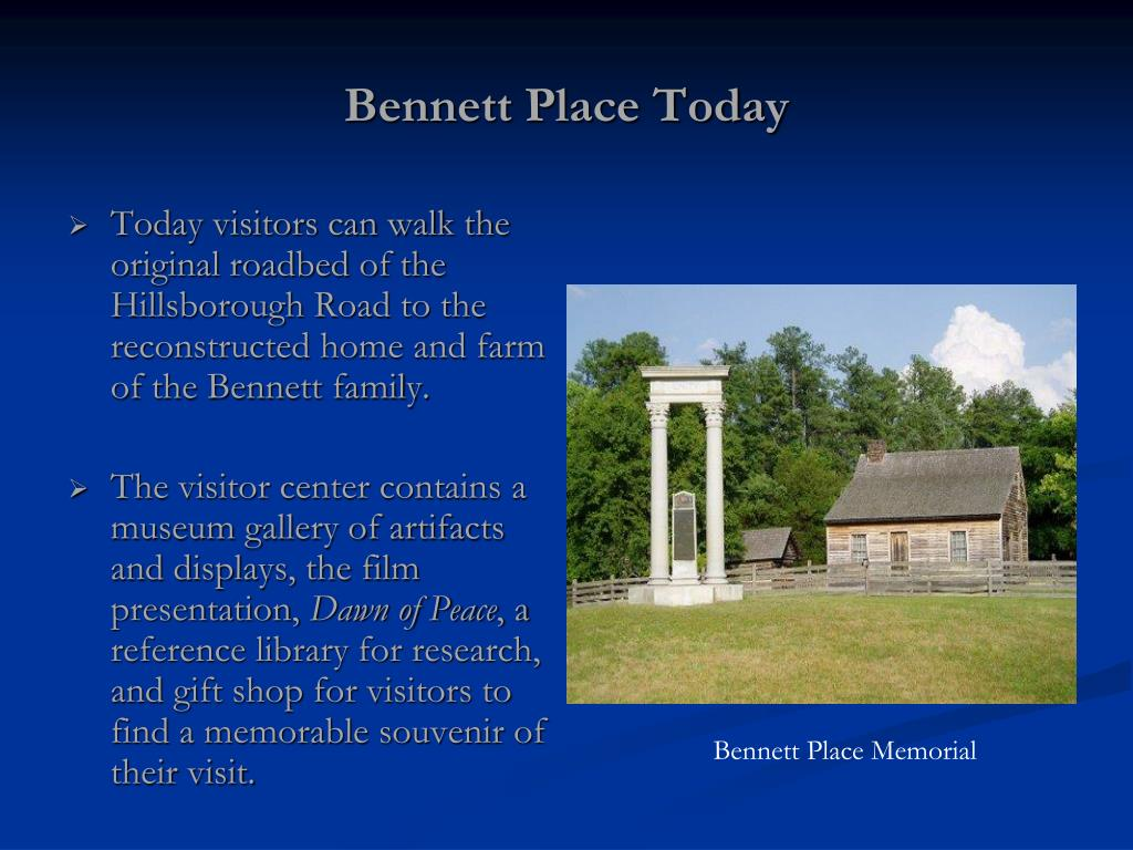 Bennett Place Today