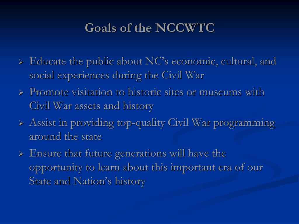 Goals of the NCCWTC