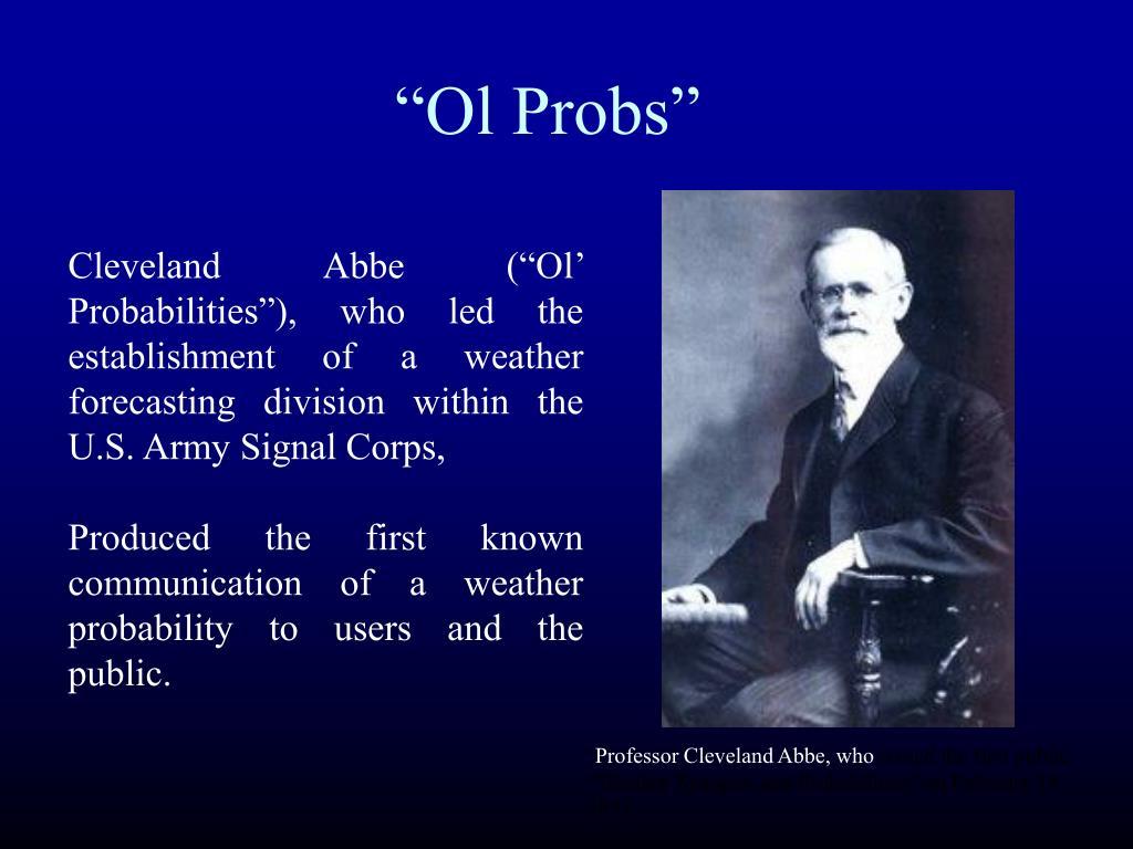 """""""Ol Probs"""""""