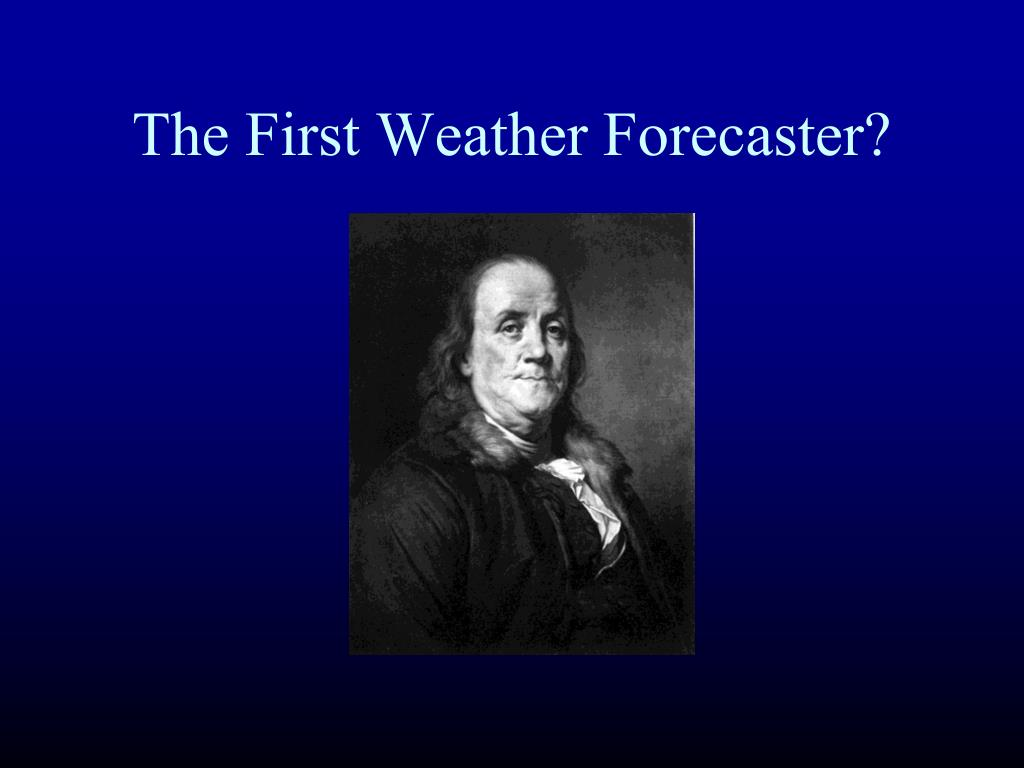 The First Weather Forecaster?