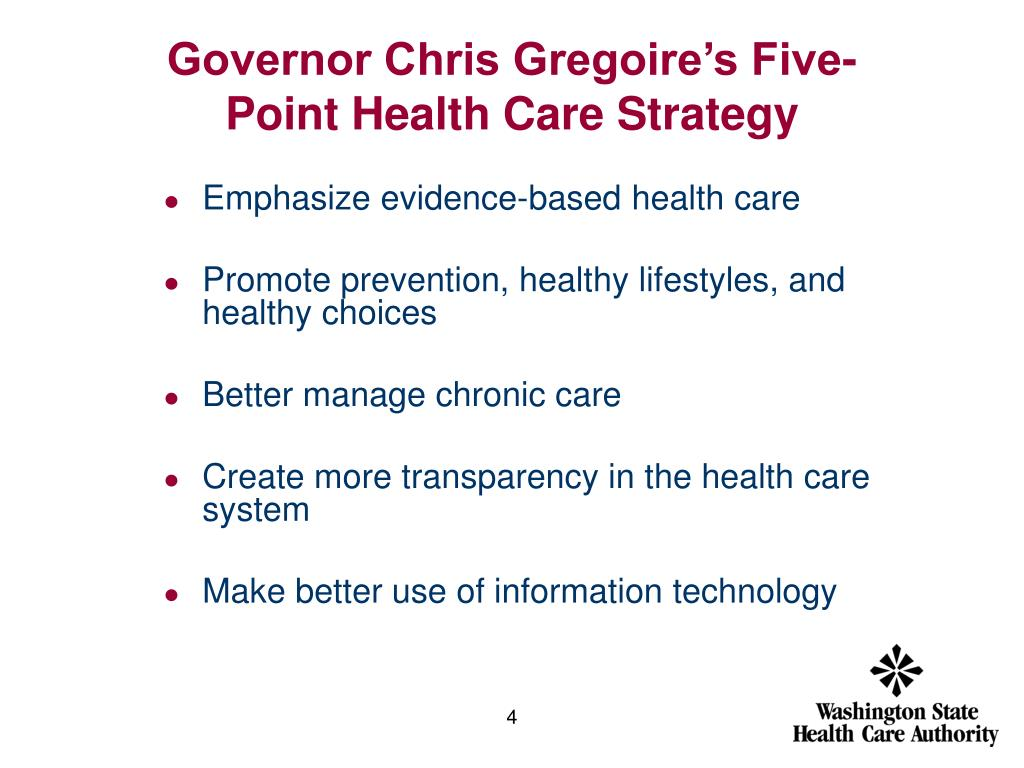 Governor Chris Gregoire's Five-Point Health Care Strategy