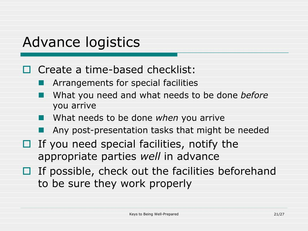 Advance logistics
