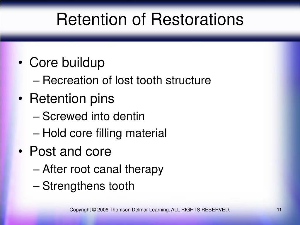 Retention of Restorations