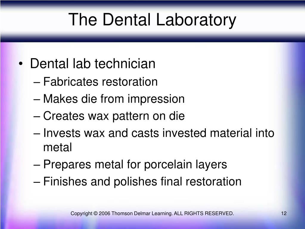 The Dental Laboratory