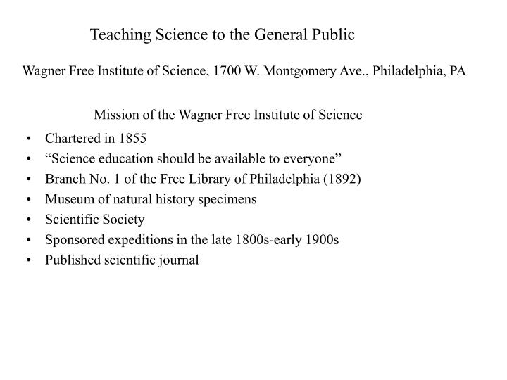 Mission of the wagner free institute of science