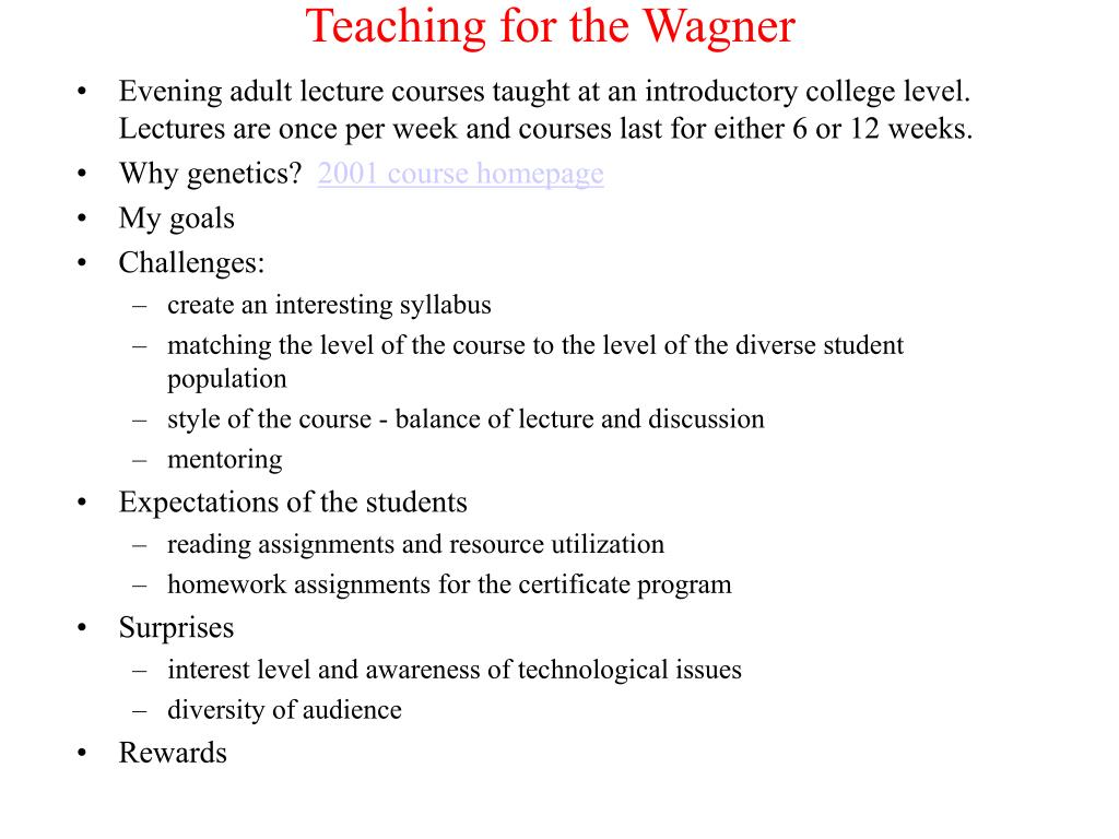Teaching for the Wagner