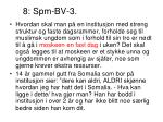 8 spm bv 3