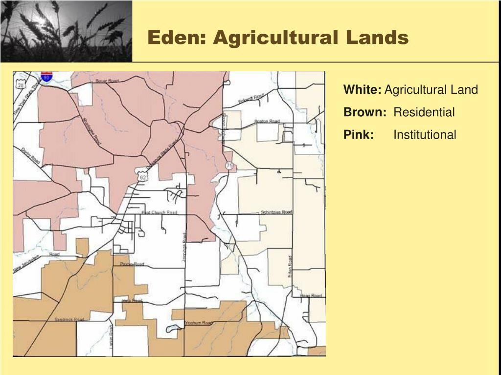 Eden: Agricultural Lands