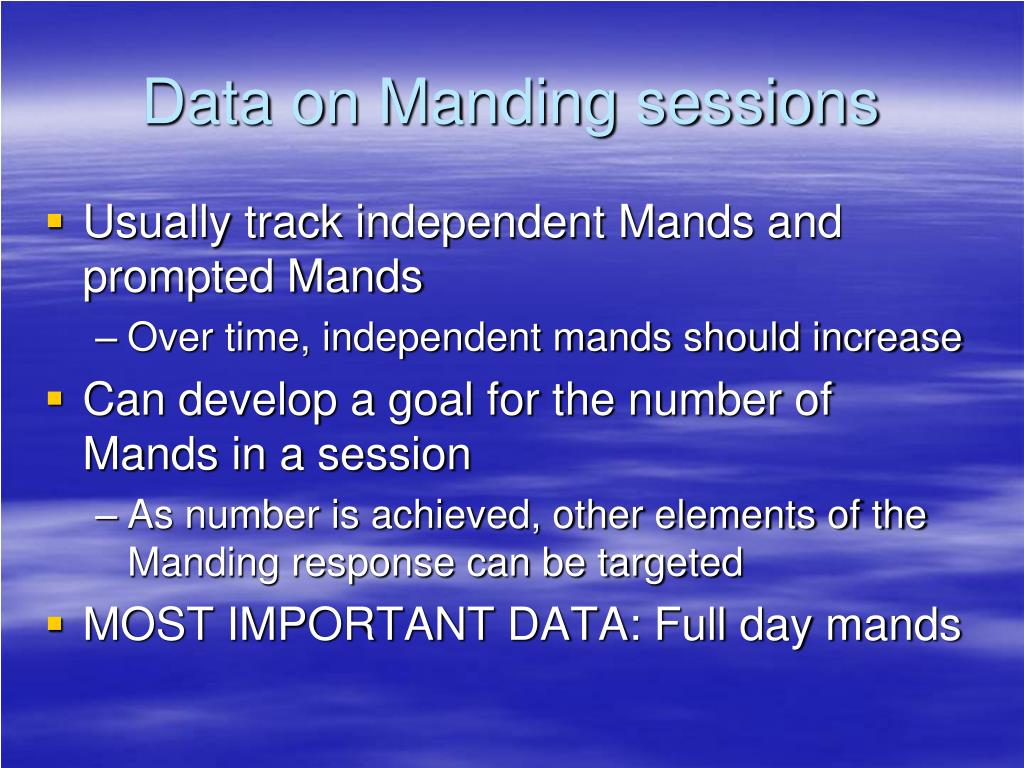 Data on Manding sessions
