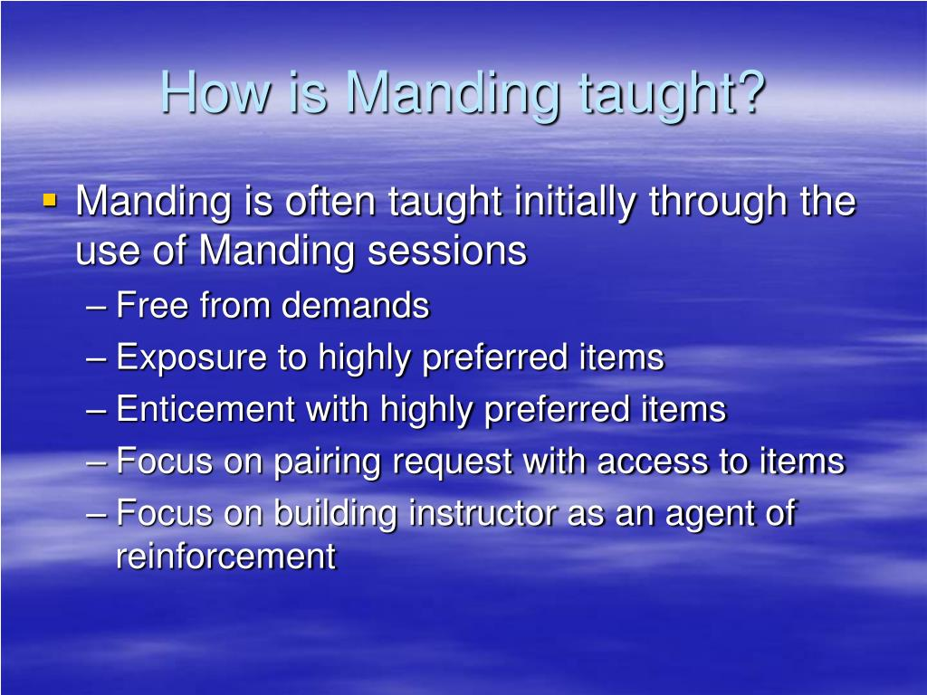 How is Manding taught?