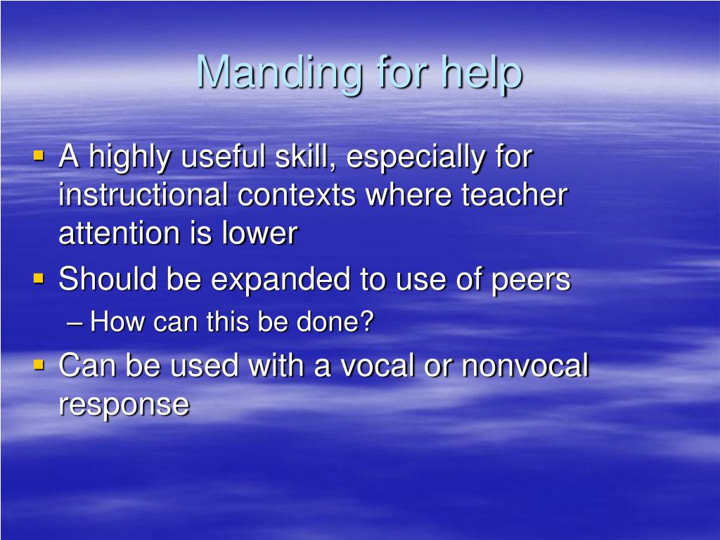 Manding for help