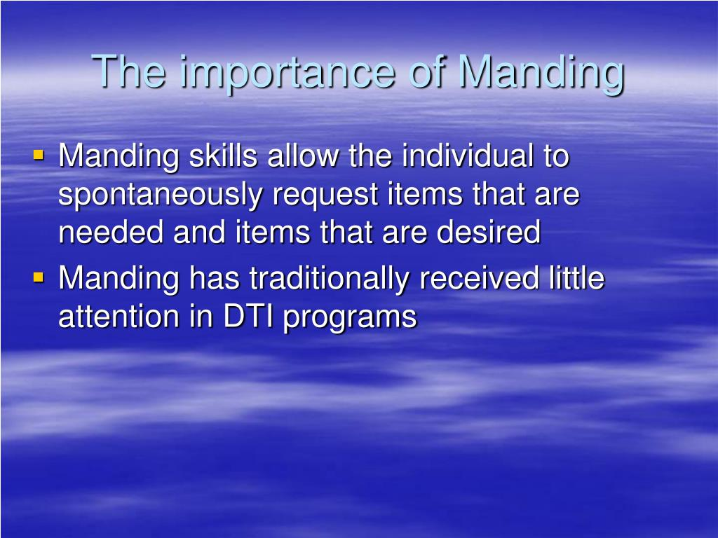 The importance of Manding