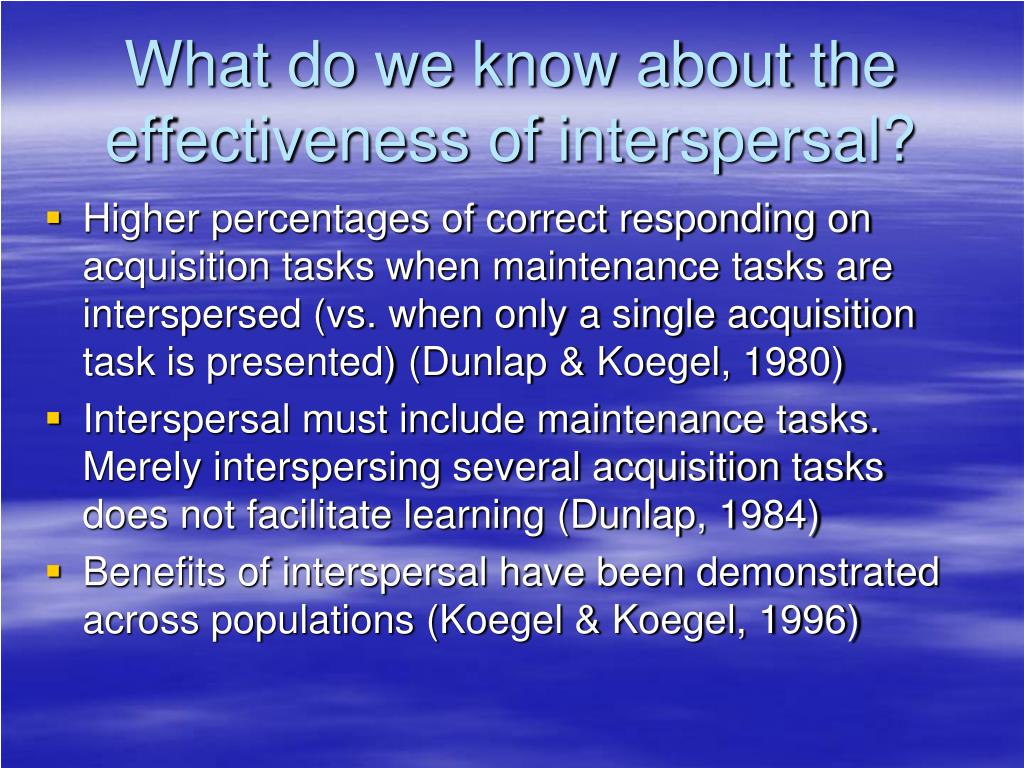 What do we know about the effectiveness of interspersal?