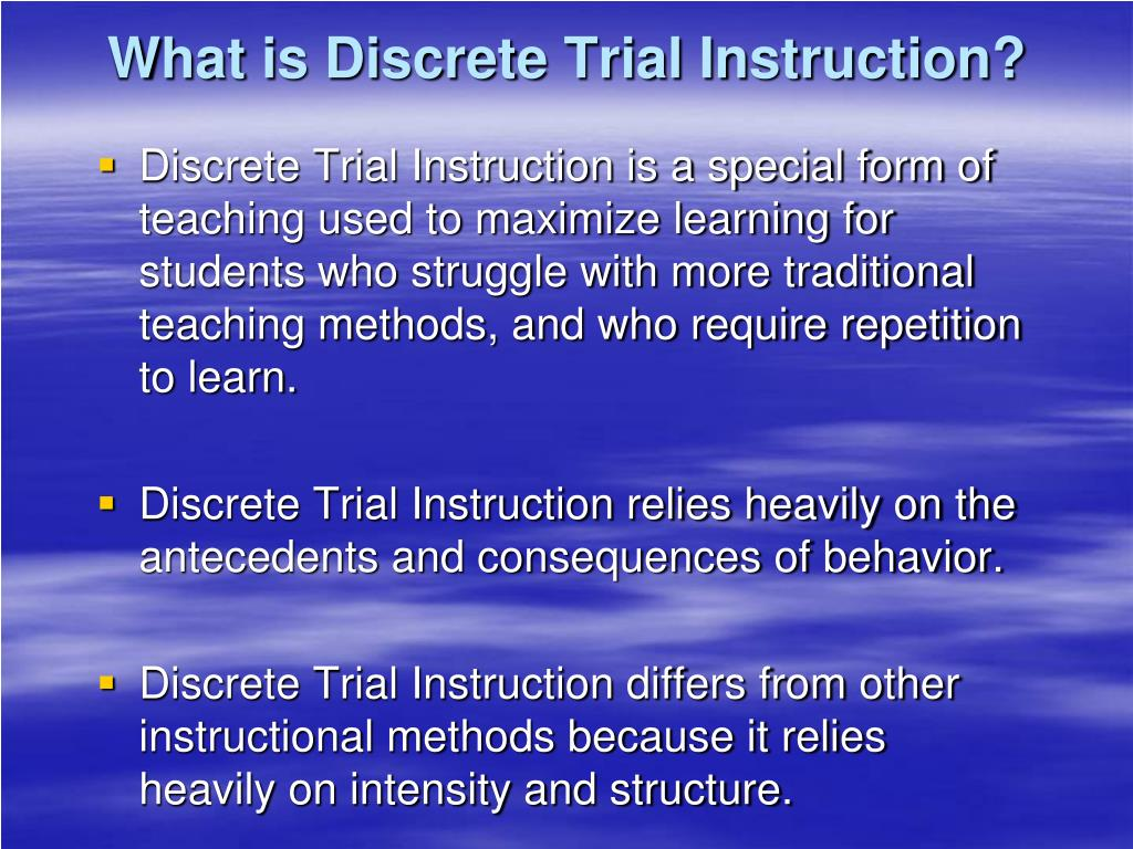 What is Discrete Trial Instruction?