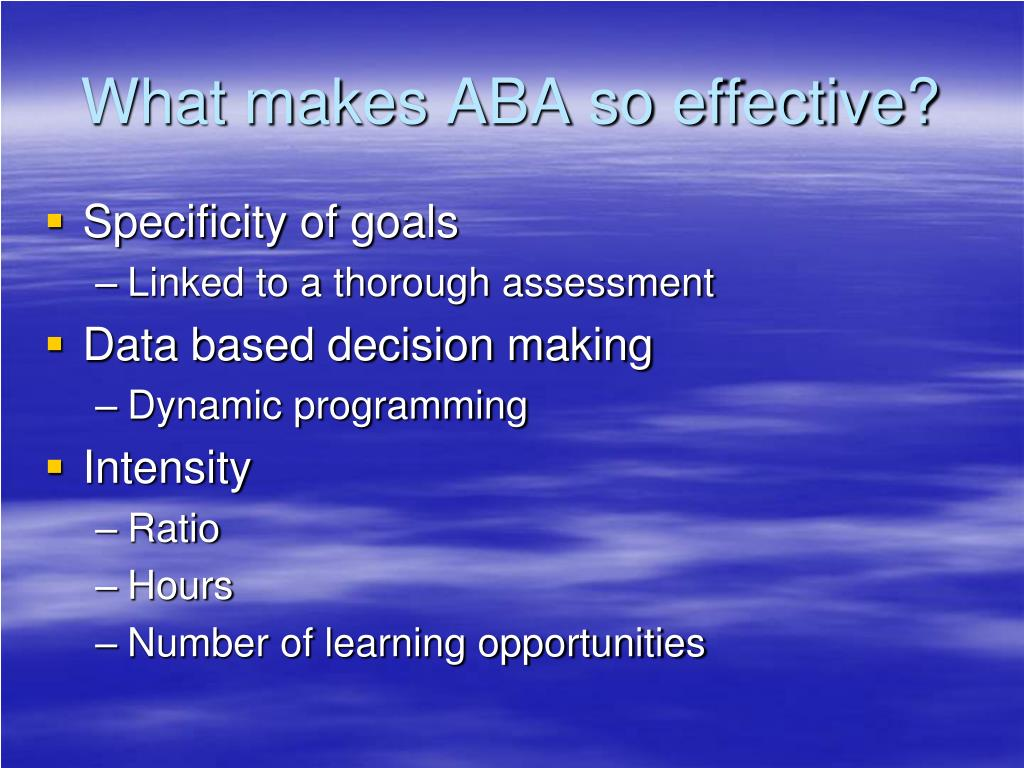 What makes ABA so effective?