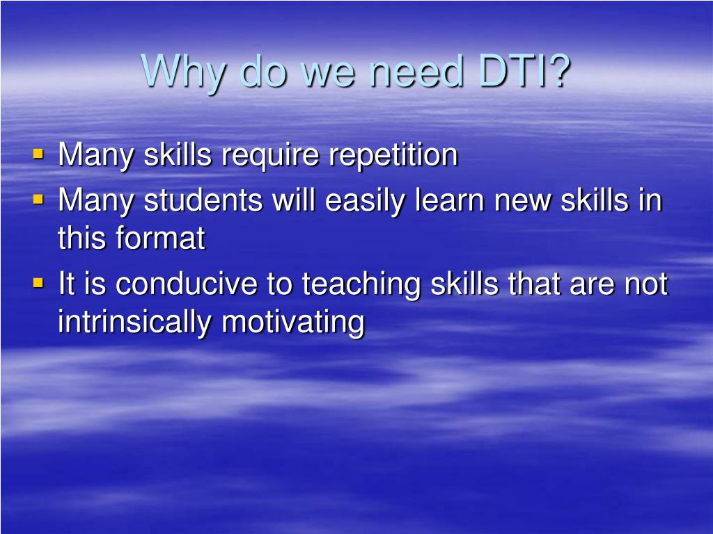 Why do we need DTI?