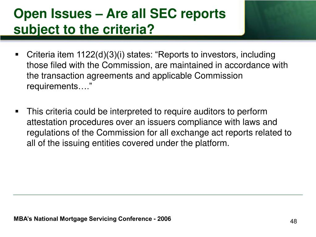 Open Issues – Are all SEC reports subject to the criteria?