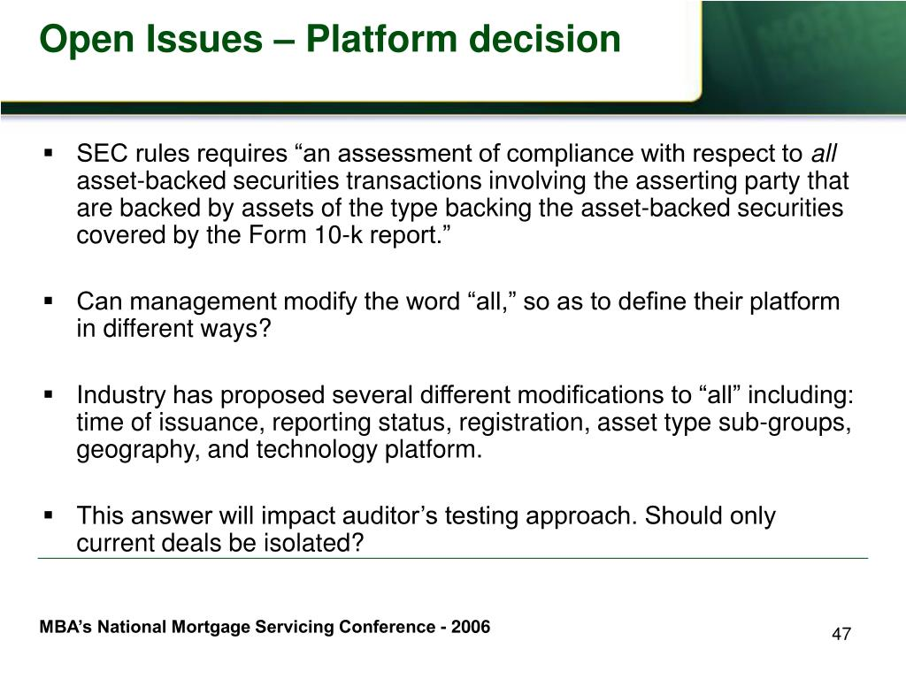 Open Issues – Platform decision