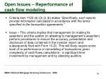 open issues reperformance of cash flow modeling