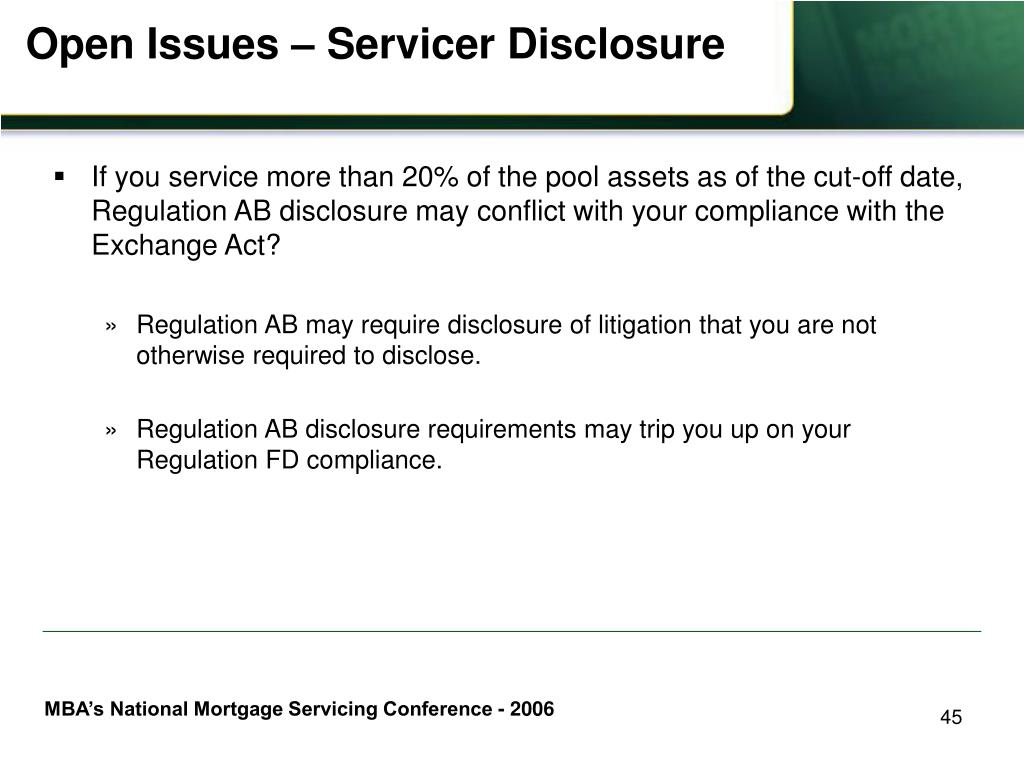 Open Issues – Servicer Disclosure