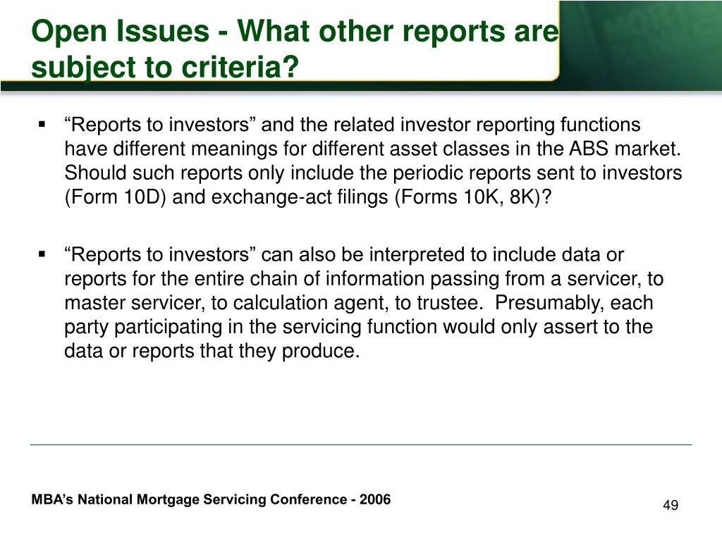 Open Issues - What other reports are subject to criteria?