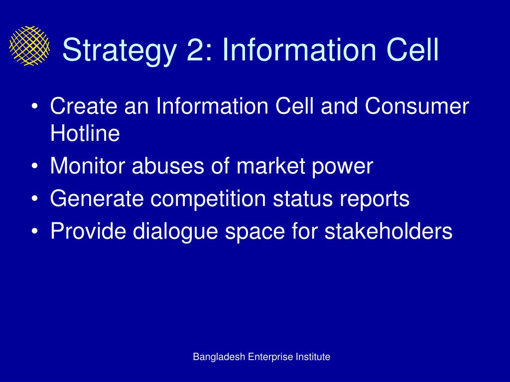 Strategy 2: Information Cell