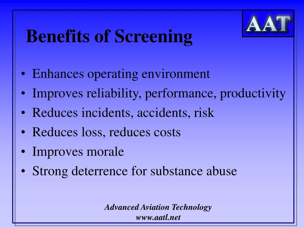 Benefits of Screening