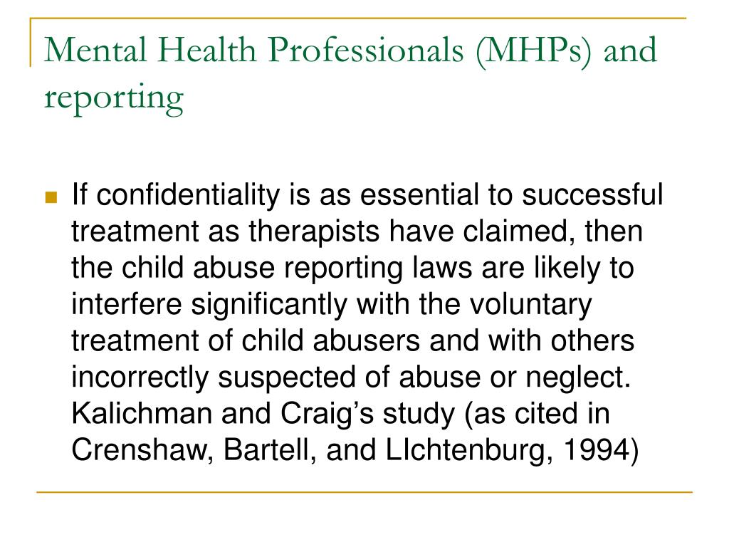 Mental Health Professionals (MHPs) and reporting