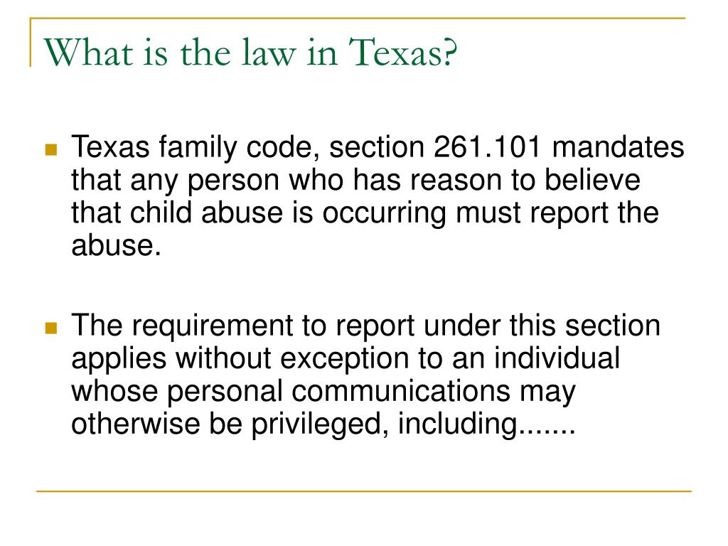 What is the law in Texas?