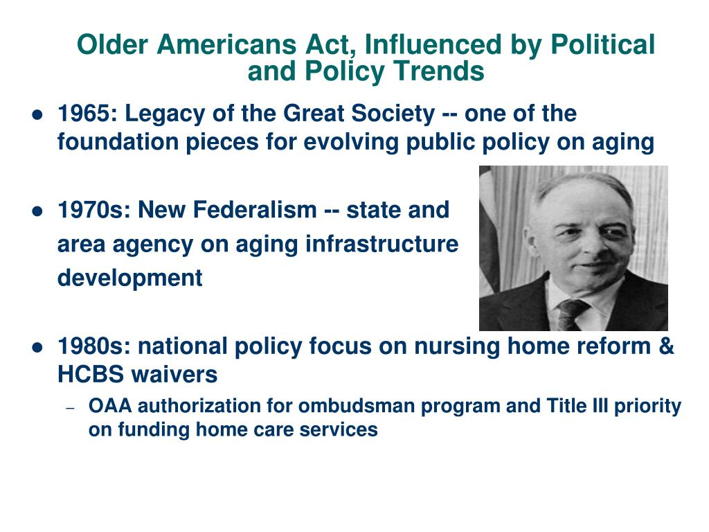 Older Americans Act, Influenced by Political and Policy Trends