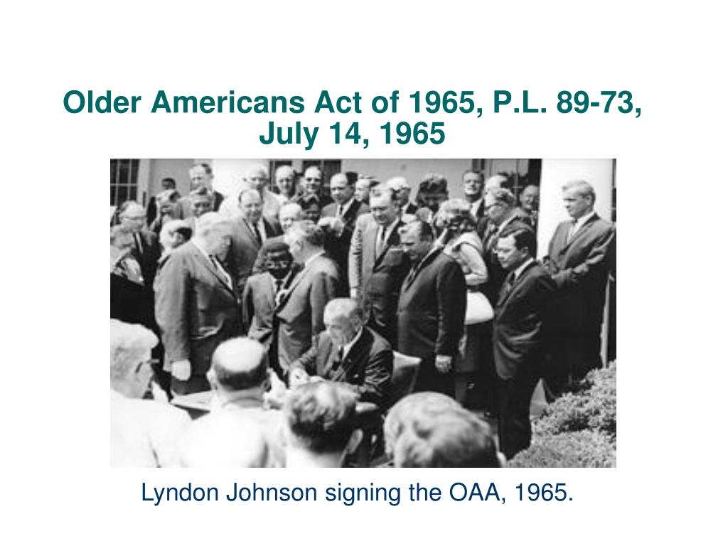 Older Americans Act of 1965, P.L. 89-73,