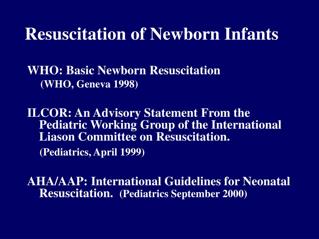 Resuscitation of Newborn Infants