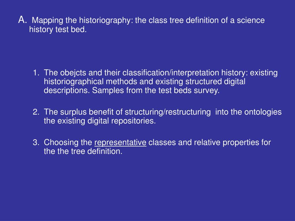 Mapping the historiography: the class tree definition of a science history test bed.