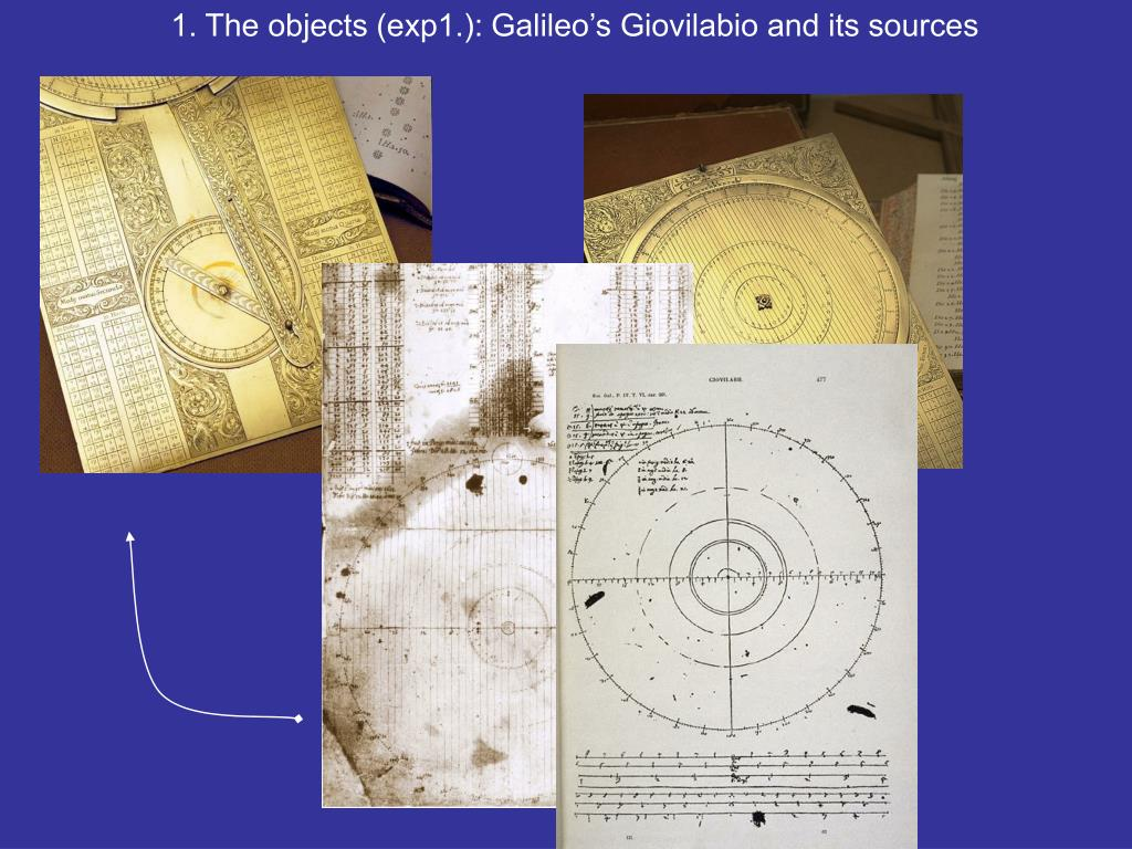 1. The objects (exp1.): Galileo's Giovilabio and its sources