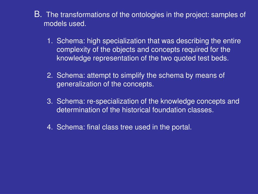 The transformations of the ontologies in the project: samples of models used.