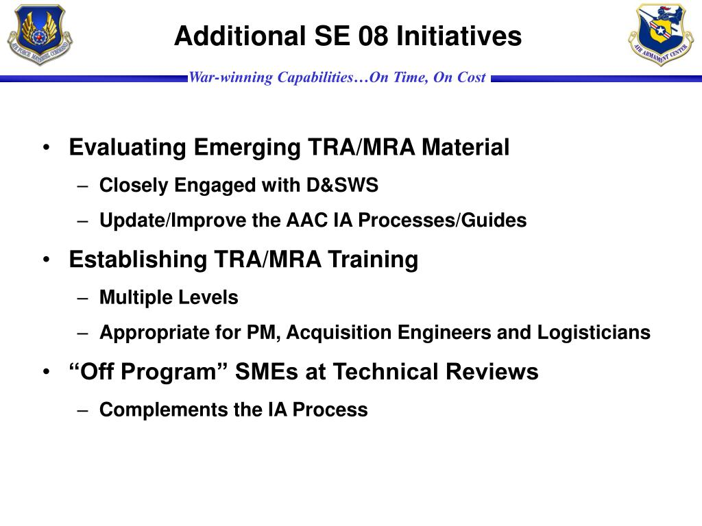 Additional SE 08 Initiatives