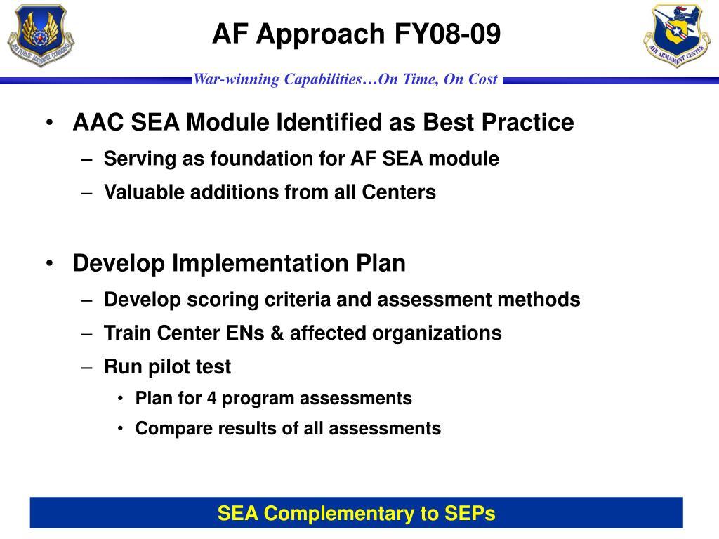 AF Approach FY08-09